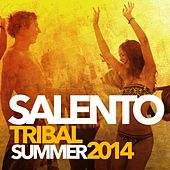 Salento Tribal Summer 2014 by Various Artists