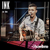 INK no Estúdio Showlivre (Ao Vivo) by Ink