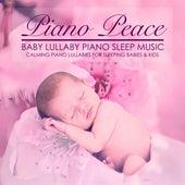 Baby Lullaby Piano Sleep Music by Piano Peace