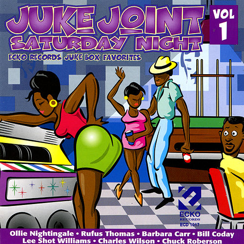 Juke Joint Saturday Night Vol. 1 by Various Artists