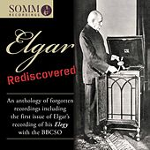 Elgar Rediscovered: An Anthology of Forgotten Recordings by Various Artists
