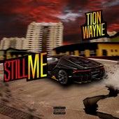 Still Me de Tion Wayne