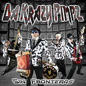 Sin Fronteras by Da Krazy Pimpz
