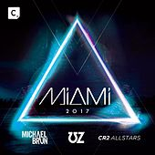 Miami 2017 de Various Artists