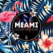 Miami House Anthems, Vol. 18 von Various Artists