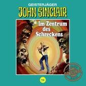 Tonstudio Braun, Folge 70: Im Zentrum des Schreckens. Teil 2 von 3 von John Sinclair