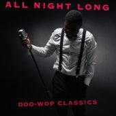 All Night Long: Doo-Wop Classics de Various Artists
