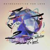 Random Activities of a Heart by Retrospective for Love