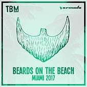 The Bearded Man - Beards On The Beach (Miami 2017) by Various Artists