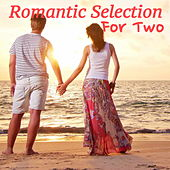 Romantic Selection For Two by Various Artists