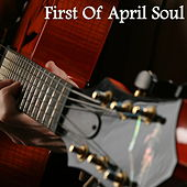 First of April Soul von Various Artists