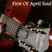 First of April Soul de Various Artists