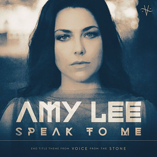 Speak To Me (From 'Voice From The Stone' Original Motion Picture Soundtrack) de Amy Lee