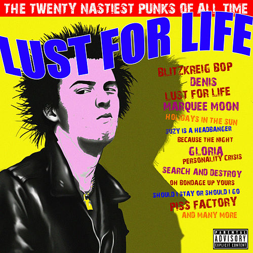 Lust for Life by Various Artists