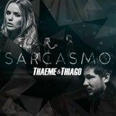 Sarcasmo de Thaeme & Thiago