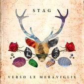 Verso le Meraviglie by Stag