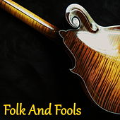Folk And Fools by Various Artists