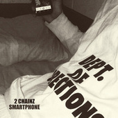 Smartphone by 2 Chainz