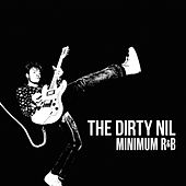 Minimum R&B by The Dirty Nil