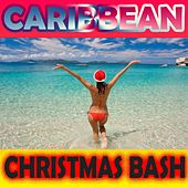 Caribbean Christmas Bash by Various Artists