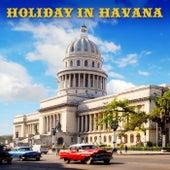 Holiday In Havana de Various Artists