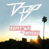 Kopf**** mit Niveau by D-BO