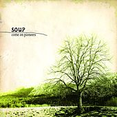Come On Pioneers von Soup