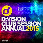 D:Vision Club Session Annual 2015 von Various Artists