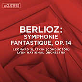 Berlioz: Symphonie fantastique, Op. 14 by Various Artists