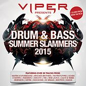 Viper Presents: Drum & Bass Summer Slammers 2015 by Various Artists