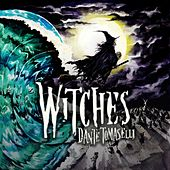 Witches de Dante Tomaselli