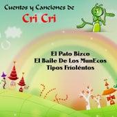 Cuentos y Canciones de Cri-Cri de Cri-Cri