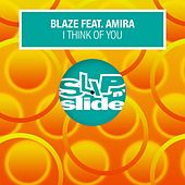 I Think Of You (feat. Amira) de La Blaze
