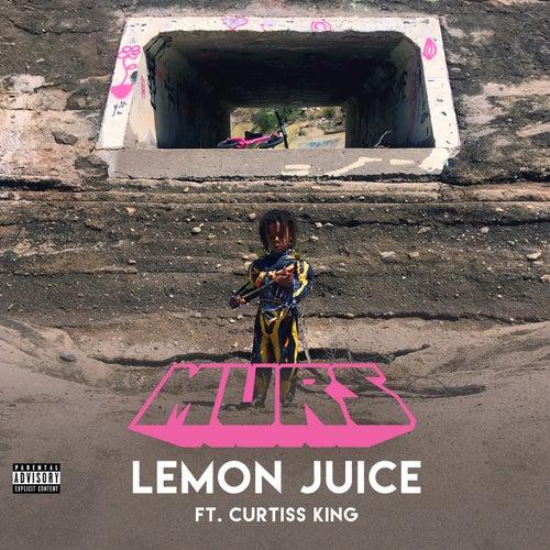 Lemon Juice by Murs