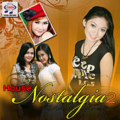 House Nostalgia 2 by Various Artists