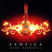 Exotica by Mark Barnwell