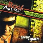 Onward & Upward von Roge Abergel