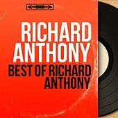 Best of Richard Anthony by Various Artists