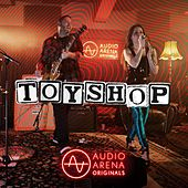 AudioArena Originals: Toyshop by Toy Shop