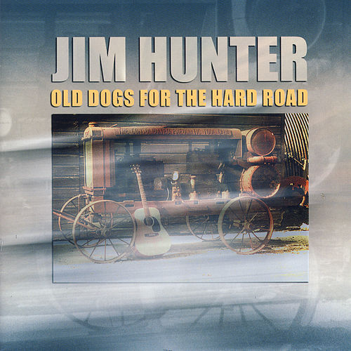 Old Dogs For The Hard Road by Various Artists