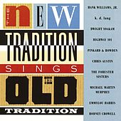 The New Tradition Sings The Old Tradition by Various Artists