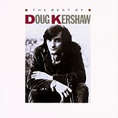 The Best Of Doug Kershaw de Doug Kershaw