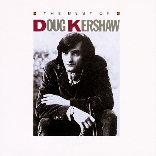 The Best Of Doug Kershaw by Doug Kershaw