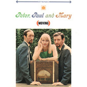 Moving de Peter, Paul and Mary