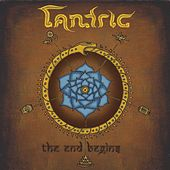 The End Begins - Digital Deluxe de Tantric