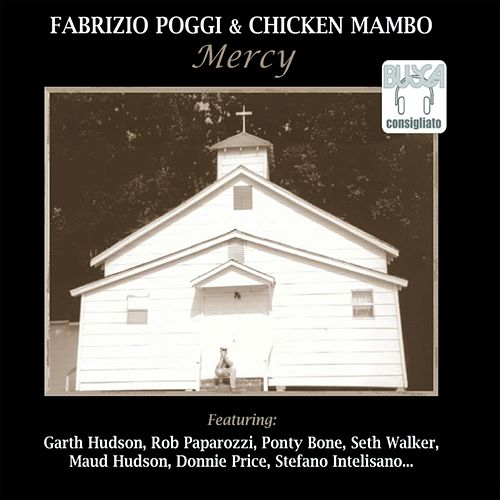 Mercy by Chicken Mambo