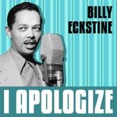 I Apologize de Billy Eckstine
