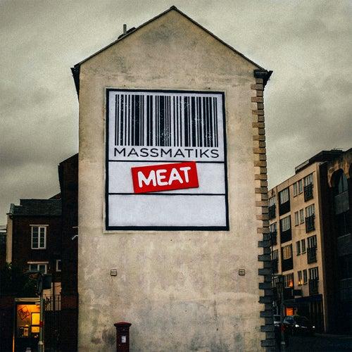 Meat - Single by MassMatiks