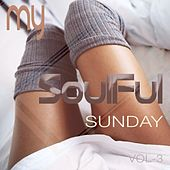 My Soulful Sunday, Vol. 3 by Various Artists
