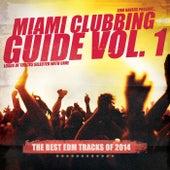 Miami Clubbing Guide, Vol. 1 von Various Artists